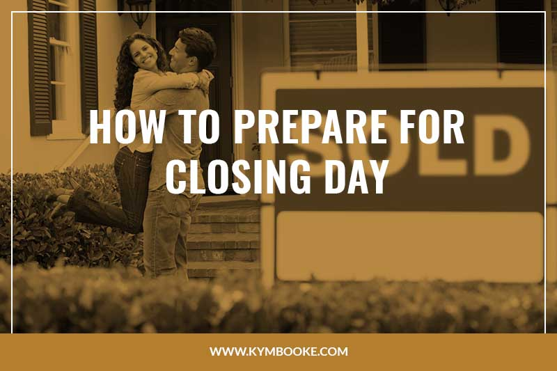 Closing on a House: How to Prepare for Closing Day