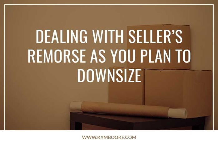 dealing with seller's remorse as you plan to downsize
