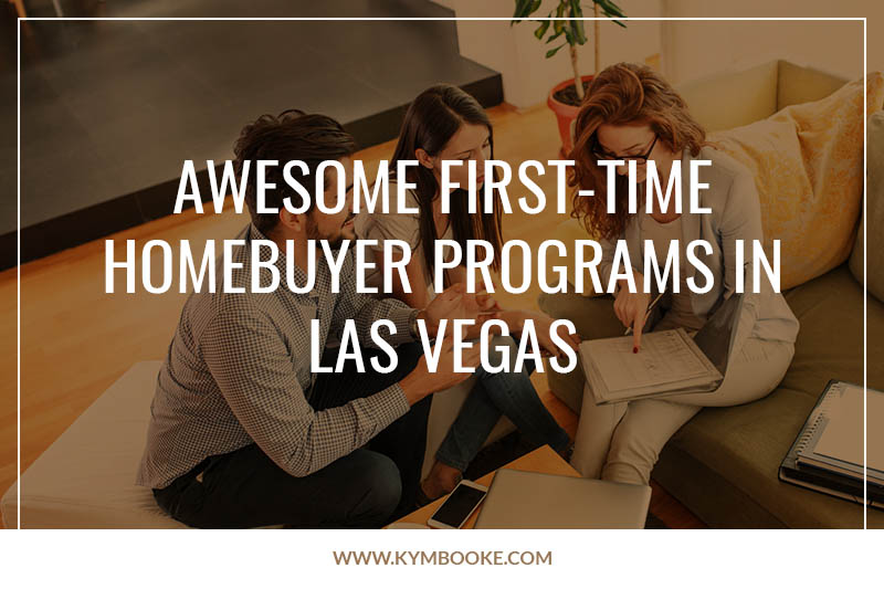 Awesome first-time homebuyer programs in Las Vegas