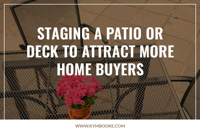 staging a patio or deck to attract more homebuyers