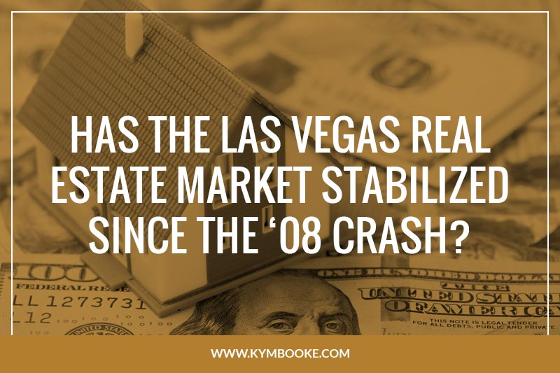 Has-the-Las-Vegas-Real-Estate-Market-Stabilized-Since-08-Crash.jpg
